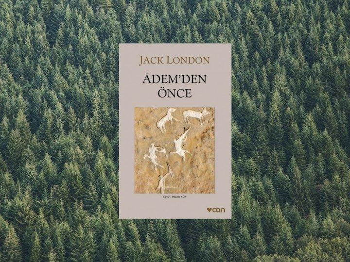 Adem'den Önce – Jack London