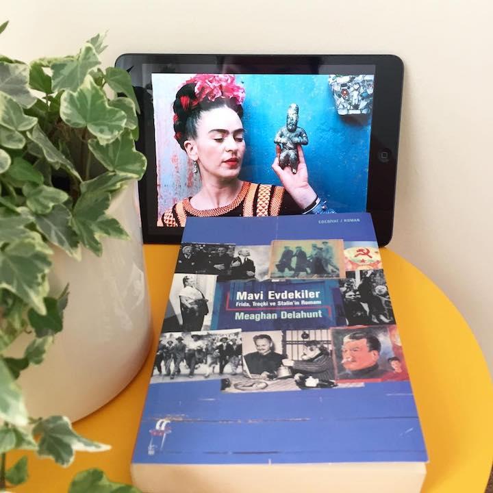 Mavi Evdekiler: Frida, Troçki ve Stalin - Meaghan Delahunt