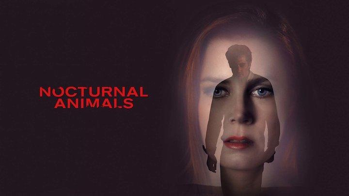 Nocturnal Animals / Gece Hayvanları - Tom Ford Sevenlere