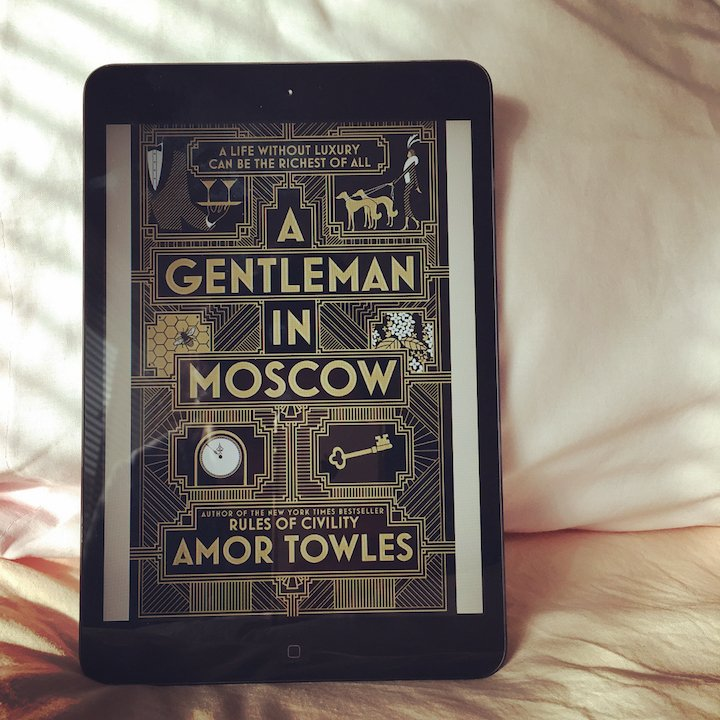 A Gentleman in Moscow – Amor Towles