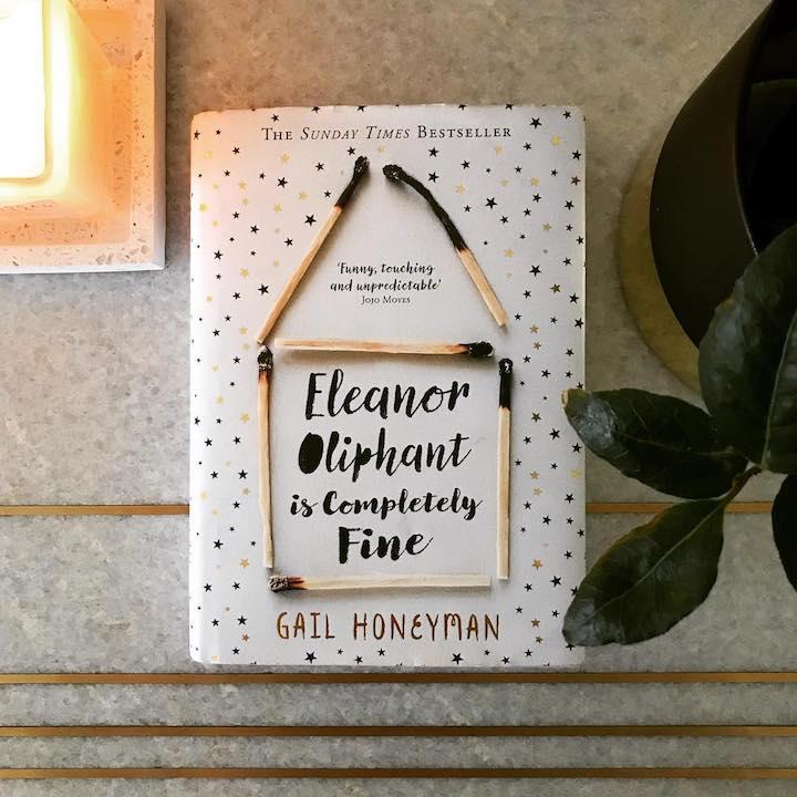 Eleanor Oliphant is Completely Fine – Gail Honeyman