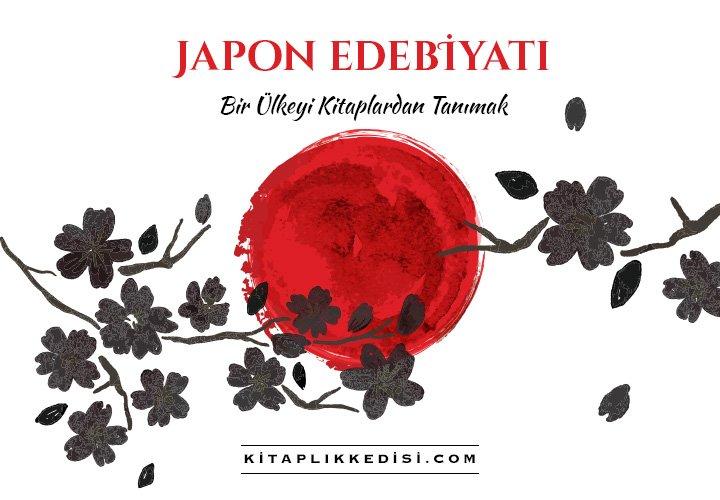 Japon Edebiyatı – Bir Ülkeyi Kitaplardan Tanımak