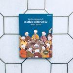 Tarihin Süzgecinde Mutfak Kültürümüz – Deniz Gürsoy