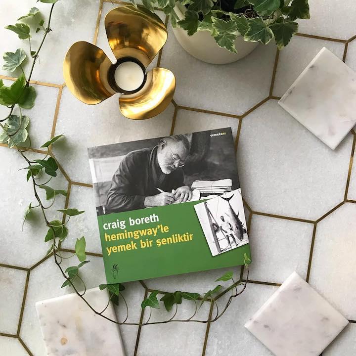 Hemingway'le Yemek Bir Şenliktir - Craig Boreth