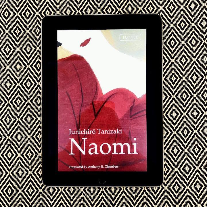Naomi: Bir Budalanın Aşkı – Junichiro Tanizaki