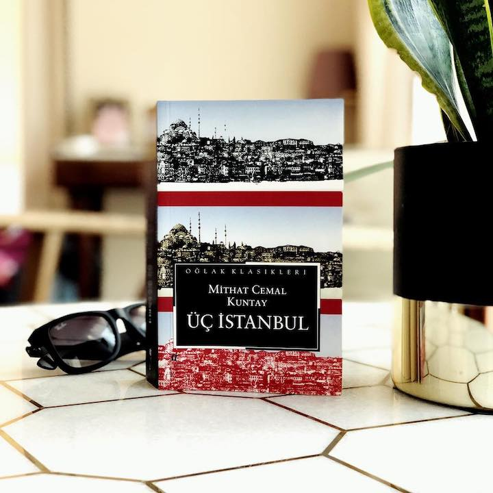 Üç İstanbul – Mithat Cemal Kuntay