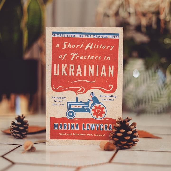 Ukrayna Traktörlerinin Kısa Tarihi – Marina Lewycka