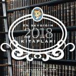 2018'de En Sevdiğim Kitaplar