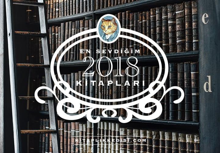 2018'de En Sevdiğim Kitaplar Kitaplık Kedisi