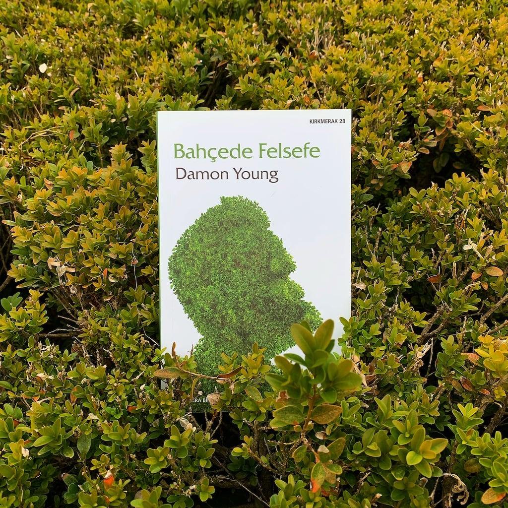 Bahçede Felsefe - Damon Young
