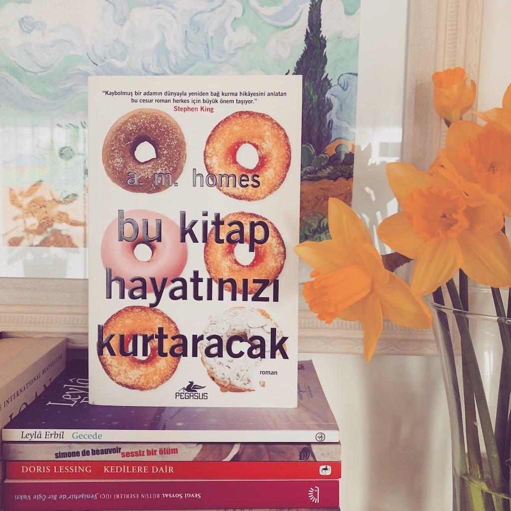 Bu Kitap Hayatınızı Kurtaracak - A. M. Homes