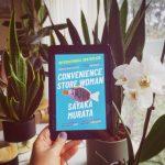 Convenience Store Women – Sayaka Murata