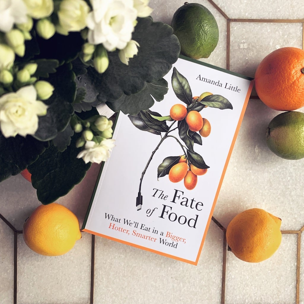 The Fate of Food – Amanda Little