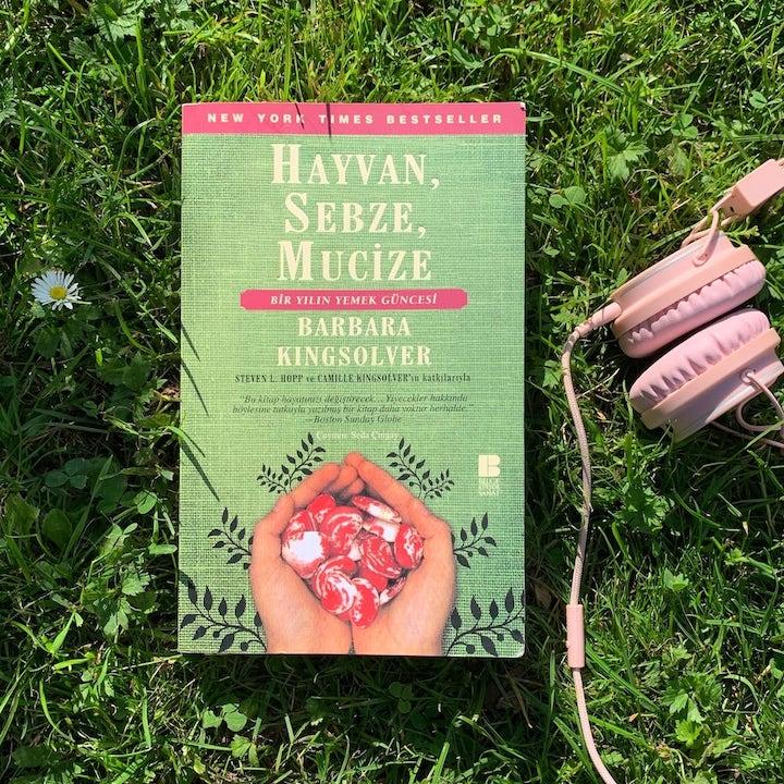 Hayvan, Sebze, Mucize – Barbara Kingsolver