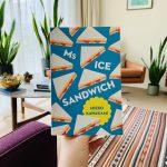 Ms Ice Sandwich – Mieko Kawakami