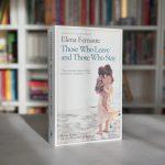 Terk Edenler ve Kalanlar – Elena Ferrante