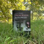 Fresh Water for Flowers – Valérie Perrin