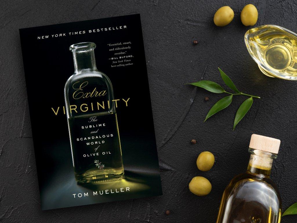 Zeytinyağı Aşkına! Extra Virginity – Tom Mueller