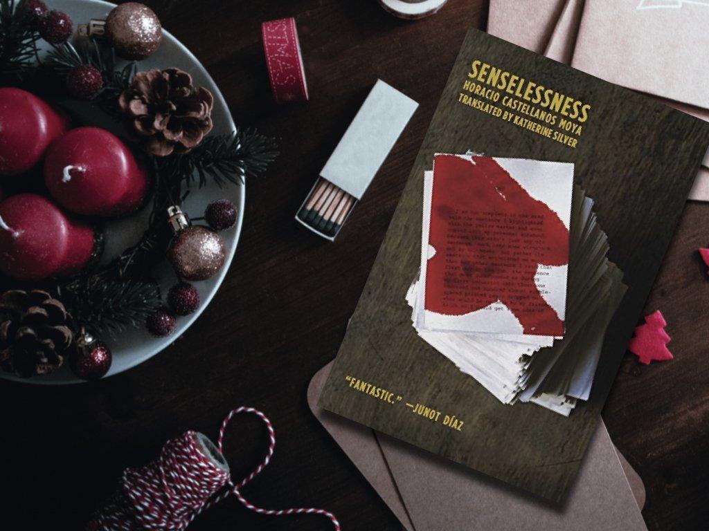 Senselessness – Horacio Castellanos Moya